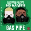 Big Narstie - Gas Pipe (Tengu Bootleg)