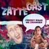 Zatte Gast - Freddy Maak Me Zwanger (Freddy Moreira Stinna De Gekste Remix)