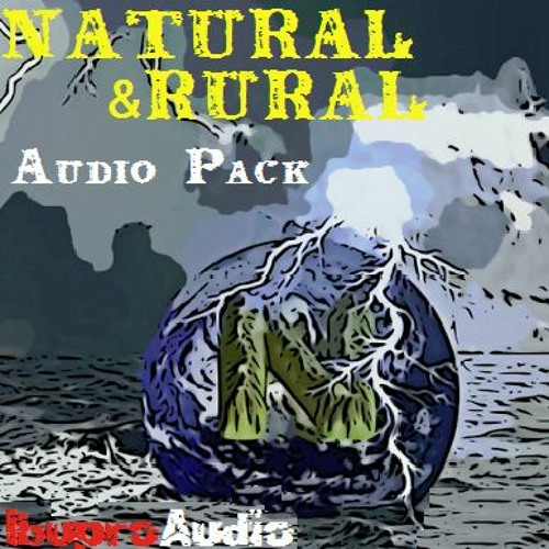 Natural & Rural Audio Pack Demo Reel