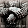Rag'n'Bone Man - Human (Rocket Fun & DKRAUS Remix)