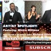 SUBSCRIBE TODAY & WATCH! The Exclusive Interview with Artist Mickia Williams!
