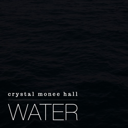 Water   Crystal Monee Hall   Lauryn Hill Tribute