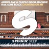 Aeroplane & Purple Disco Machine feat. Aloe Blacc - Counting On Me [OUT NOW]