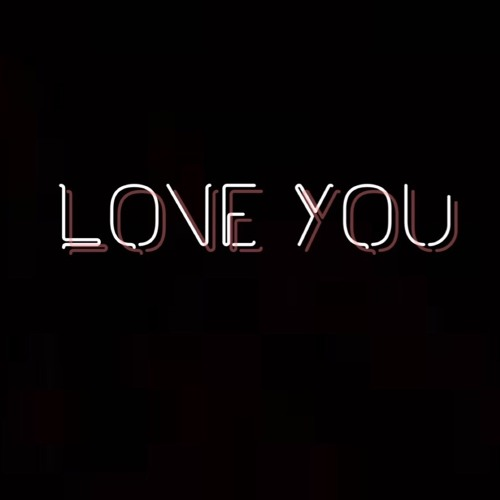 Love You (prod. by Droyd)