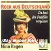 Nina Hagen - Du hast den Farbfilm vergessen  (Sky Nobel Edit)