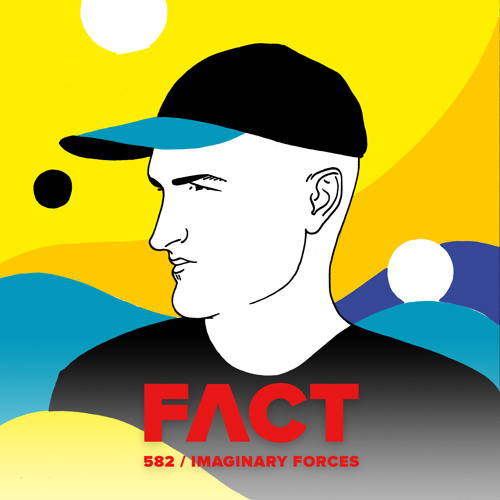 FACT mix 582 - Imaginary Forces (December '16)