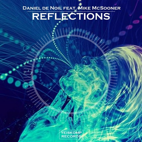 feat. Mike McSooner - Reflections (PREVIEW)