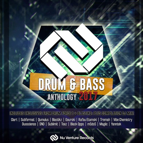 Drum & Bass Anthology: 2017 - Mixed By Forever Heaven [NVR037: OUT NOW!]