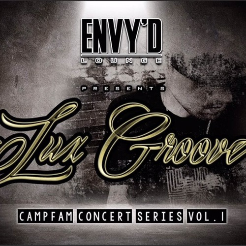 Lux Groove Live from Envy'd Lounge 12/11/16