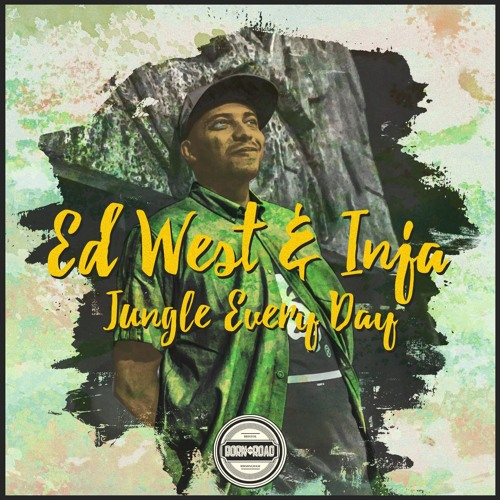 Ed West & Inja - Jungle Every Day (FREE DOWNLOAD)
