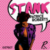 poster of Patrice Roberts Stank song