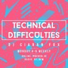 Technical Difficulties #020 - Hour 2 - Jamie Trench Guest Mix