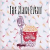 The Main Event EP02: Hardwired to self destruct, Golden Globes & Rogue One