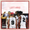 Fatmankey Unotheactivist And Madeintyo Left Hand Mp3