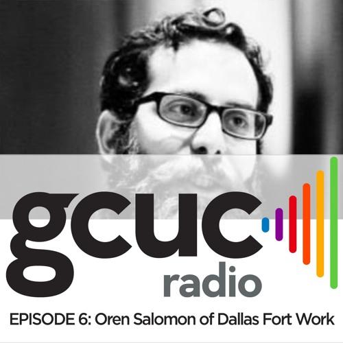 Episode 06 - Oren Salomon of Dallas Fort Work, plus Pokémon Go at the Olympics!