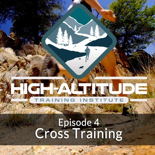Ep. 04 - Cross Training during running training