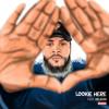 Lookie Here ft. Kelechi (Prod. by ROBOTtheHERO)