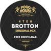 4TEK - Brotton (Original Mix) Pogo House Records [FREE DOWNLOAD]