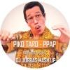 PIKO TARO - PPAP (DJ JURBAS MASH UP)