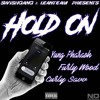 Hold On - Yung Pharaoh, Furly Wood and Curly Savv
