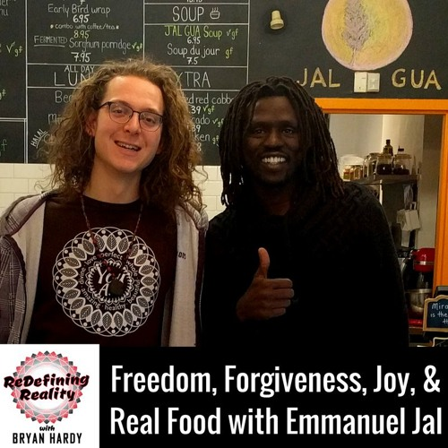 Freedom, Forgiveness, Joy, & Real Food with Emmanuel Jal - Ep. 15