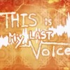 THIS IS MY LAST VOICE - SeeU(This Is Parallel World)