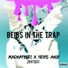 beibs in the trap (Madhatter! x NONCHALANT Bootleg)[BUY=FREE DL]