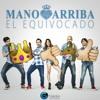 Mano Arriba - El Equivocado (Extended Remix) LichaRmx