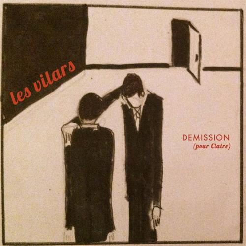 Demission (Pour Claire)