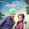 Ja Ve Mundya - Ranjit Bawa