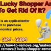What Is Lucky Shopper And How To Get Rid Of It