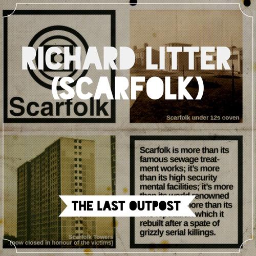#3: Richard Littler (Scarfolk)