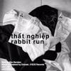 Thất nghiệp - Rabbit Run