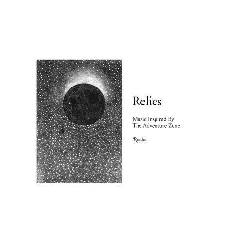 Relics - Music Inspired By The Adventure Zone