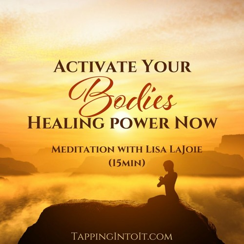 Activate Your Bodies Healing Power Now