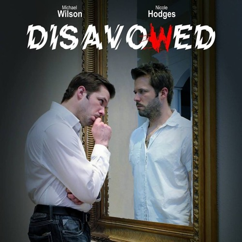 Disavowed- Score