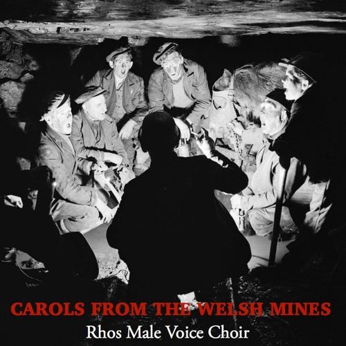 Carols From the Welsh Mines