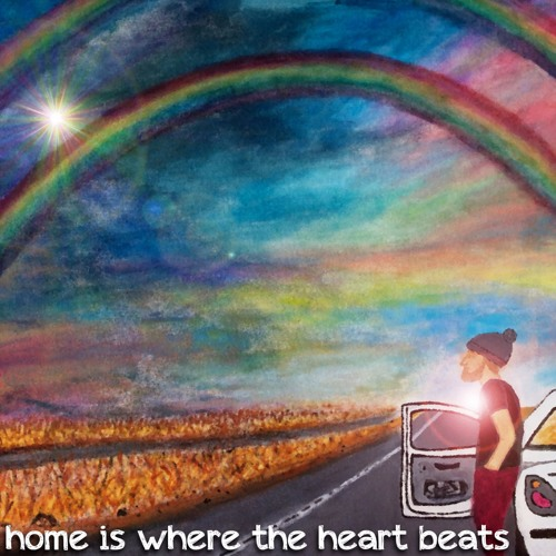 Home Is Where The Heart Beats