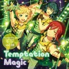 Ensemble Stars! Unit Song CD 2nd Vol. 08. Switch -01.Temptation Magic