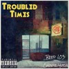 Reed 103 Ft. Chopz Yoda - Troubled Times