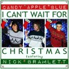 I Can't Wait for Christmas (feat. Nick Brameltt) [Tyler Nelson Holiday Remix]