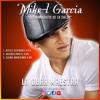 Decides Por El Mike-L Garcia
