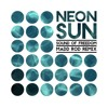 Neon Sun - Sound Of Freedom (Madd Rod Remix)
