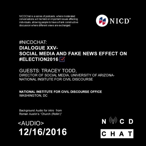 #NICDChat- Dialogue XXV - Social Media And Fake News In #Election2016