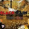 Black rain (Grabba Diss)