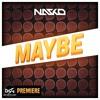 Nasko - Maybe [DSG PREMIERE]