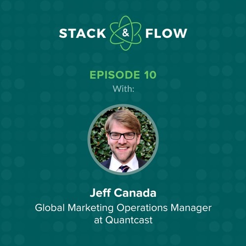 Jeff Canada of Quantcast on Getting Personal All The Way from Top of Funnel to Advocacy