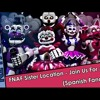 Download 【NZ Fandubs & ItsFandubTime】FNAF Sister Location - Join Us For A Bite (Spanish Fandub) Mp3