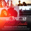 Molly Moore - Natural Disaster (Raveolution & MTS Global Remix)