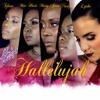 Hallelujah (House Version)by Lyska Vante, Misty Jean, Miu, Nadyah, Tifane